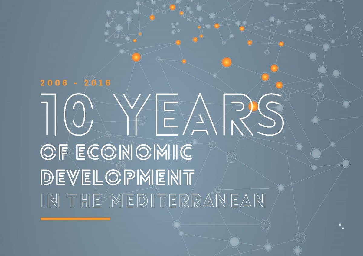 2006-2016 | 10 years of economic development in the Mediterranean